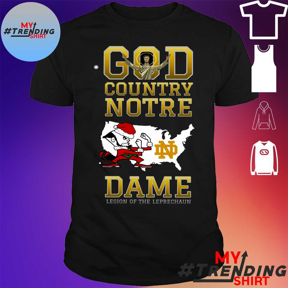 God country notre dame religion of the leprechaun shirt