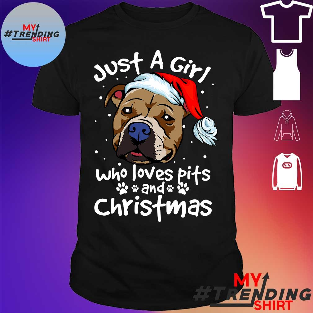Just a girl who loves pits and christmas shirt