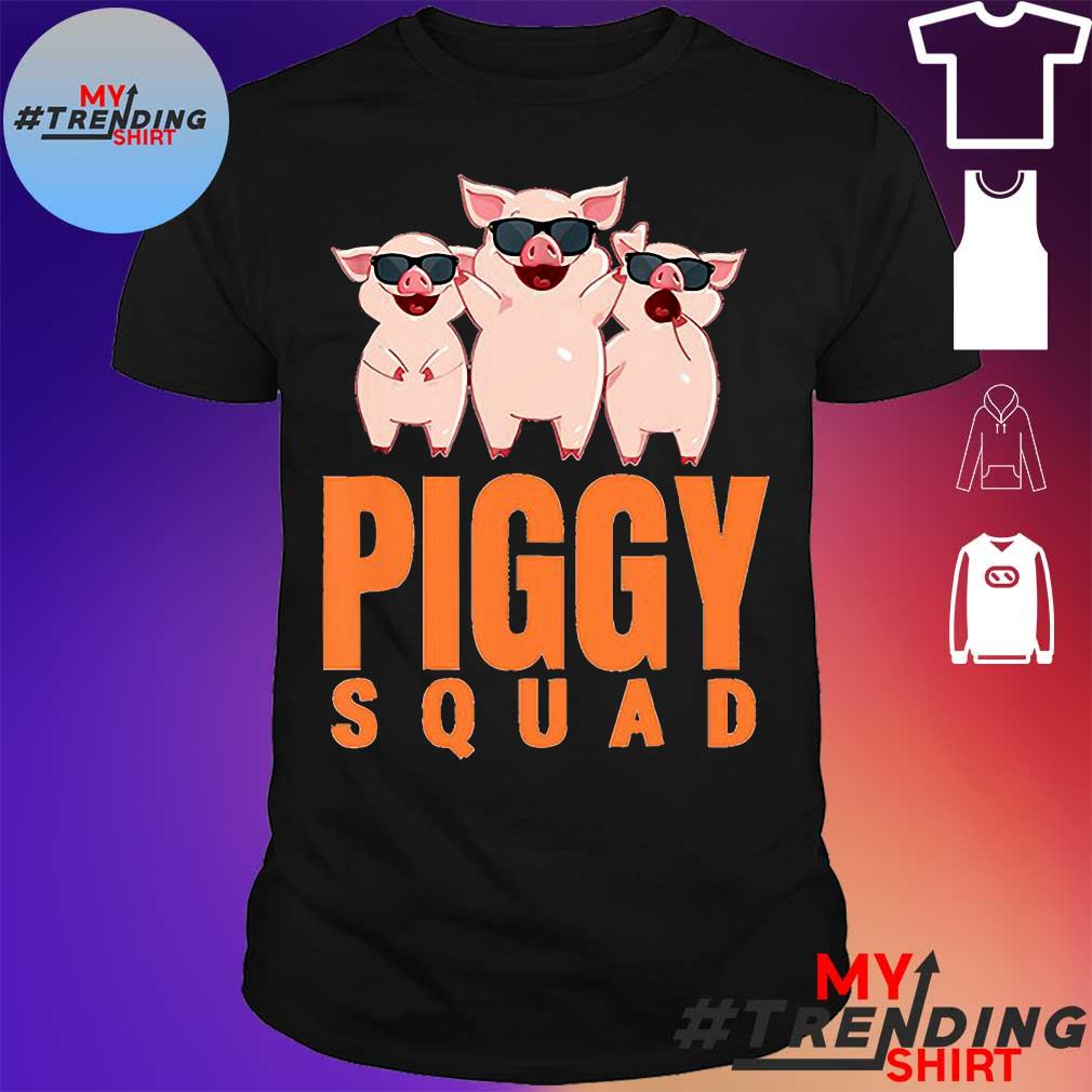 Piggy squad shirt