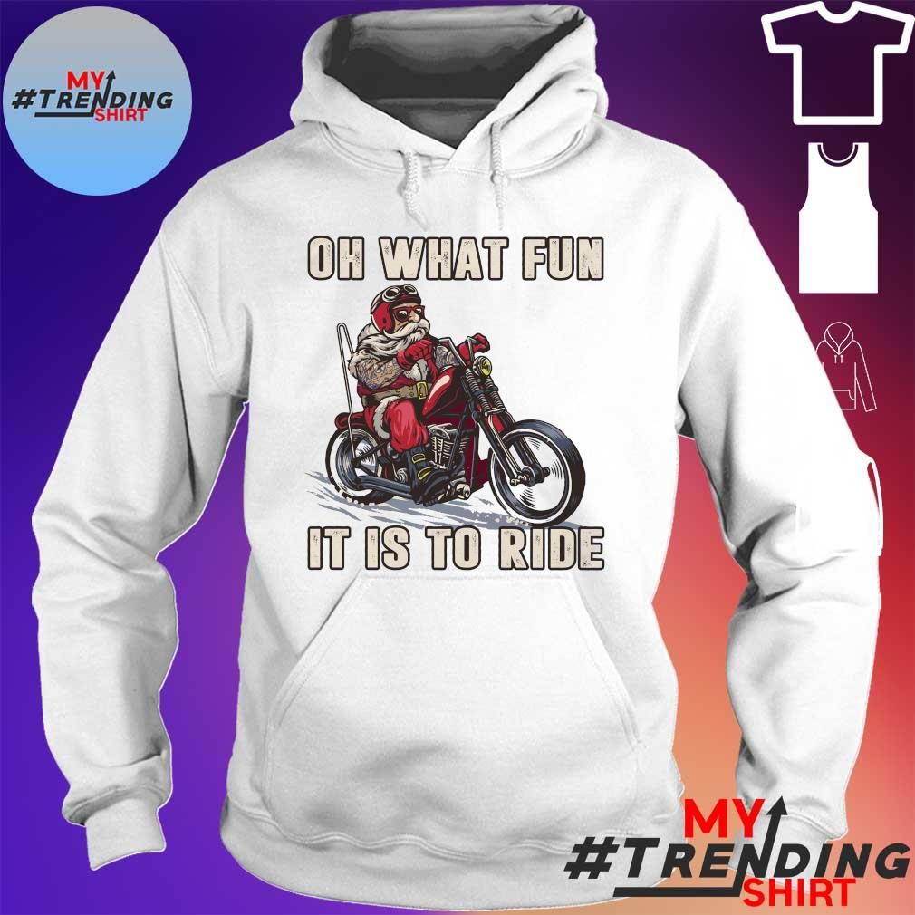 Oh what fun it is to ride s hoodie